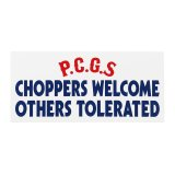 PORKCHOP GARAGE SUPPLY | CHOPPERS WELCOME STICKER